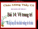 Bài giảng Vẽ trang trí: Vẽ tiếp hoạ tiết vào HV và vẽ màu - Mỹ thuật 2 - GV.Trịnh Ánh Hồng