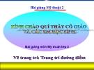 Bài giảng Vẽ trang trí: Trang trí đường diềm - Mỹ thuật 2 - GV.Trịnh Ánh Hồng