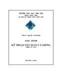 Giáo trình Sản xuất cá giống - Ts. Nguyễn Văn Kiếm
