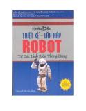 Hướng dẫn thiết kế, lắp ráp robot từ các linh kiện thống dụng - Trần Thế San