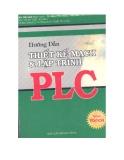 Hướng dẫn thiết kế mạch và lập trình PLC - Trần Thế San