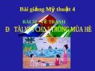 Bài 33: Vẽ tranh vui chơi trong mùa hè - Bài giảng điện tử Mỹ thuật 4 - GV.Phạm Hồng Thái
