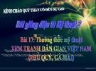 Slide bài Xem tranh dân gian Việt Nam Phú quý, Gà mái - Mỹ thuật 2 - GV.Phạm Xuân Mai