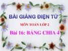 Bài giảng Bảng chia 4 - Toán 2 - GV.Lê Văn Hải