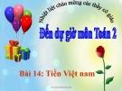 Bài giảng Tiền Việt Nam - Toán 2 - GV.Lê Văn Hải