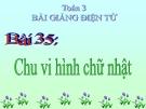 Bài giảng Chu vi hình chữ nhật - Toán 3 - GV.Ng.P.Hùng