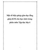Sáng kiến kinh nghiệm: Một số biện pháp giáo dục lồng ghép KNS cho học sinh trong phân môn Tập đọc lớp 4
