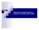 Bài giảng Marketing dịch vụ (Đại học Bách khoa Hà Nội) - Chương 3 Phân khúc và định vị dịch vụ trong thị trường cạnh tranh