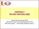 Bài giảng Quản trị thương hiệu (Nguyễn Tiến Dũng) - Chương 2 Tài sản thương hiệu