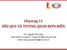 Bài giảng Thống kê ứng dụng (TS Nguyễn Tiến Dũng) - Chương 11 Hồi quy và tương quan đơn biến
