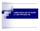 Bài giảng Marketing dịch vụ (Đại học Bách khoa Hà Nội) - Chương 4 (phần 2) Chính sách giá và quản lý giá phí dịch vụ