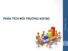 Bài giảng Quản trị chiến lược (TS Trần Minh Anh) - Chương 3 Phân tích môi trường nội bộ