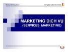 Bài giảng Marketing dịch vụ (Đại học Bách khoa Hà Nội) - Chương 1 Tổng quan về ngành dịch vụ