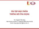 Ôn tập học phần Thống kê ứng dụng (TS Nguyễn Tiến Dũng)