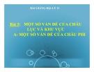 Bài giảng Một số vấn đề của châu lục và khu vực (T1) - Địa lý 11 - GV.Ng Thị Minh