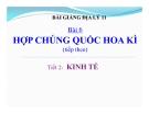 Bài giảng Hợp chủng quốc Hoa Kỳ (T1) - Địa lý 11 - GV.Ng Thị Minh