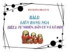 Bài giảng Liên Bang Nga (T1) - Địa lý 11 - GV.Ng Thị Minh