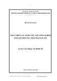 Luận văn Thạc sĩ Kinh tế: Phát triển các nghề tiểu thủ công nghiệp ở huyện Phổ Yên, tỉnh Thái Nguyên