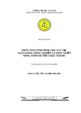 Luận văn: Phân tích tình hình cho vay tại Ngân hàng Nông nghiệp và Phát triển Nông thôn huyện Châu Thành