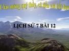 Bài giảng Lịch sử 7 bài 12: Đời sống kinh tế, văn hóa