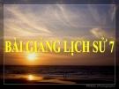 Bài giảng Lịch sử 7 bài 20: Nước Đại Việt thời Lê sơ (1428 - 1527)