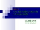 Bài giảng Quản trị dịch vụ: Bài 7 - ThS. Nguyễn Kim Anh