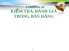 Bài giảng Quản trị bán hàng: Chương 11 - GV.Ng.Khánh Trung