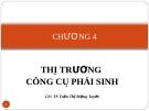 Bài giảng Thị trường chứng khoán: Chương 4 -  GV.TS.Tr.T Mộng Tuyết