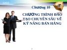 Bài giảng Quản trị bán hàng: Chương 10 - GV.Ng.Khánh Trung