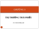 Bài giảng Thị trường chứng khoán: Chương 3 -  GV.TS.Tr.T Mộng Tuyết