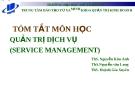 Bài giảng Quản trị dịch vụ: Bài 1 - ThS. Nguyễn Kim Anh