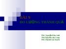 Bài giảng Quản trị dịch vụ: Bài 9 - ThS. Nguyễn Kim Anh