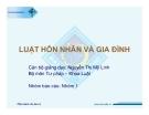 Bài giảng Luật hôn nhân và gia đình - Nguyễn Thị Mỹ Linh