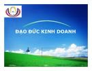 Bài giảng Đạo đức kinh doanh (Nguyễn Quang Chương)