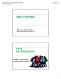Bài giảng Hành vi tổ chức (TS Phạm Thị Kim Ngọc) - Bài 8 Văn hóa tổ chức