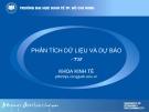 Bài giảng Phân tích dữ liệu và dự báo (Phần 2) - Đại học kinh tế TP Hồ Chí Minh