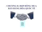 Bài giảng Hợp đồng mua bán hàng hóa trong quốc tế