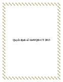 Văn bản số 1649/QĐ-CT 2013