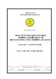 Luận văn tốt nghiệp: Phân tích tình hình tín dụng thương nghiệp-dịch vụ tại ngân hàng Công thương An Giang