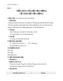Giáo án Sinh học 8 bài 11: Tiến hóa của hệ vận động. Vệ sinh hệ vận động