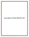 Văn bản số 577/QÐ-UBND-HC 2013