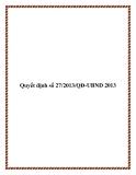 Quyết định số 27/2013/QĐ-UBND 2013