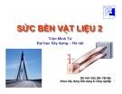 Bài giảng Sức bền vật liệu: Chương 7 - GV Trần Minh Tú