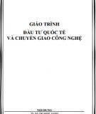 Giáo trình Đầu tư quốc tế và chuyển giao công nghệ - TS Hà Thị Ngọc Oanh