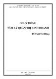 Giáo trình Tâm lý quản trị kinh doanh - TS Thái Trí Dũng
