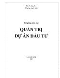 Giáo trình Quản trị dự án đầu tư - TS Võ Ngàn Thơ