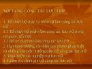 Bài giảng Nội dung công tác lưu trữ - Ts Nguyễn Lệ Nhung