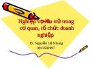Bài giảng Nghiệp vụ lưu trữ trong các cơ quan, tổ chức doanh nghiệp - TS Nguyễn Lệ Nhung