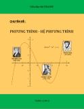 Chuyên đề Phương trình hệ phương trình - Nguyễn Anh Huy