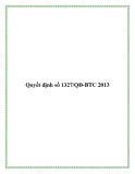 Quyết định số 1327/QĐ-BTC 2013